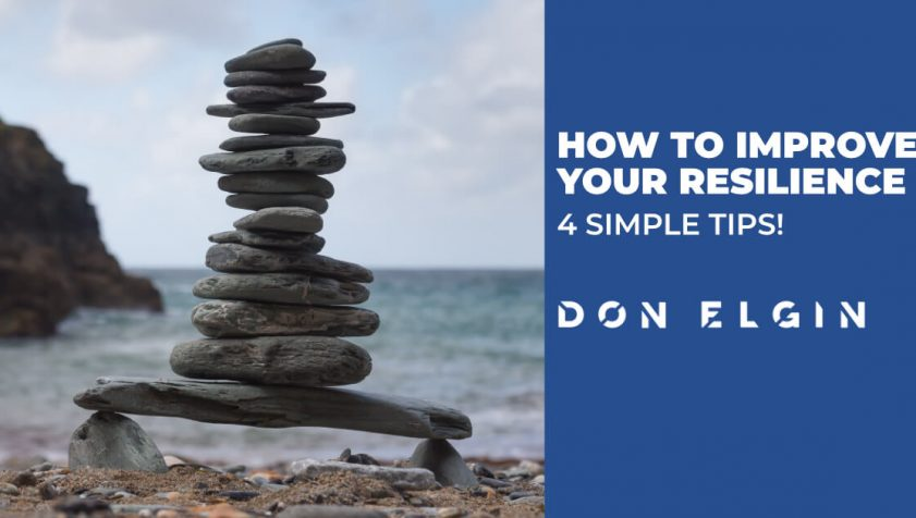 How to improve your resilience with 4 simple steps